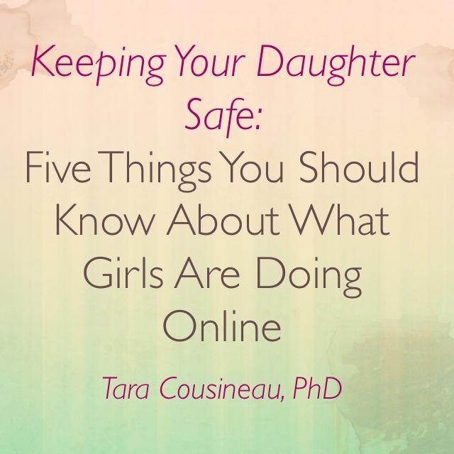 Keepin Your Daughter Safe- Teleclass with Tara Cousineau PhD - image