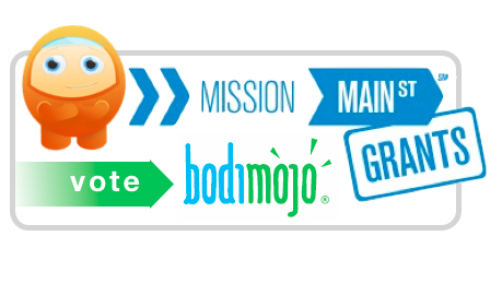 Vote BodiMojo for Mission Main Street